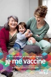 Je me protège, je protège les autres, je me vaccine. - Affich