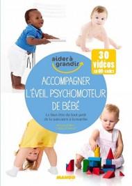 Accompagner l'Eveil psychomoteur de bébé