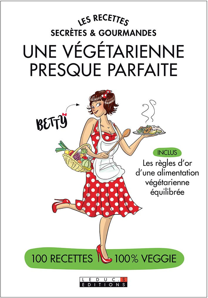 BETTY_Vegetariennepresqueparfaite_Couverture.indd