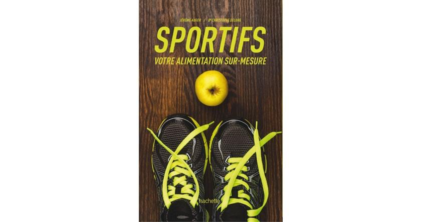 Le livre pour adopter le bon régime sportif