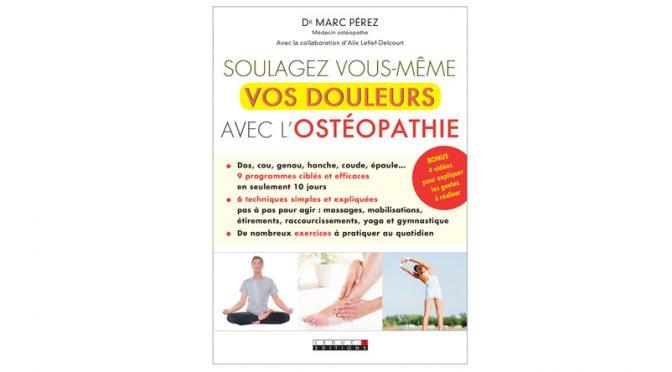 Devenez votre propre médecin ostéopathe