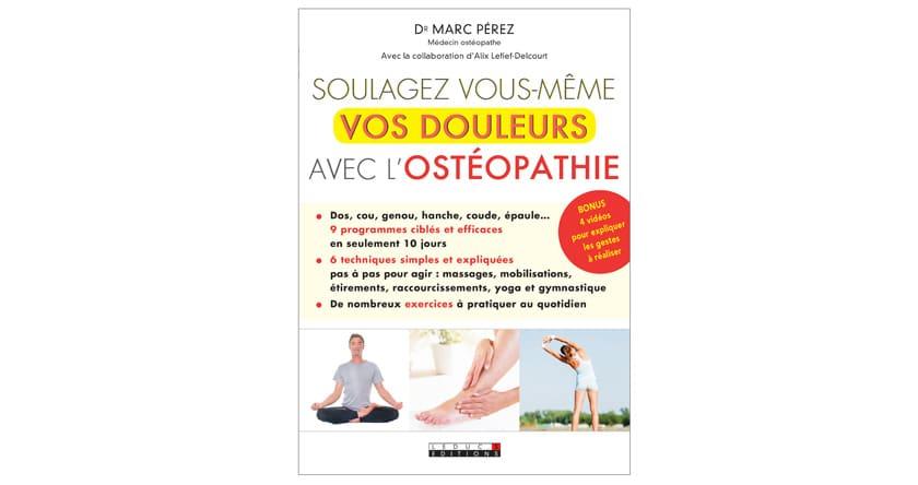 l'auto-ostéopathie avec le Dr Perez