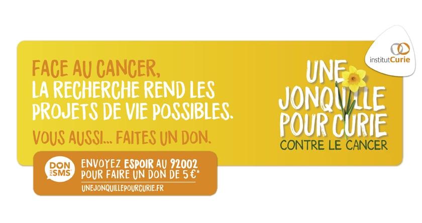 Une Jonquille pour Curie : contre le cancer, mobilisons-nous !