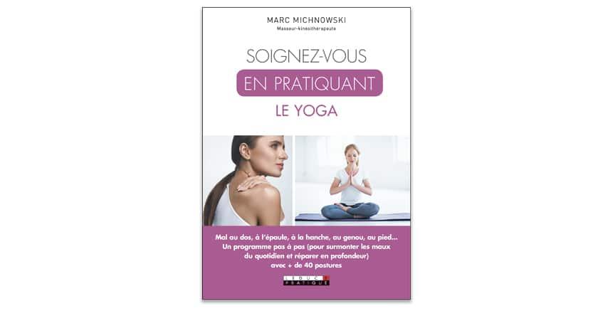 Le yoga, cet atout santé